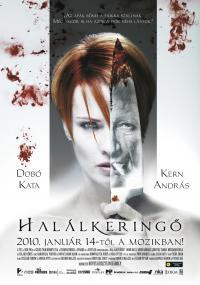 Halálkeringő (2010)