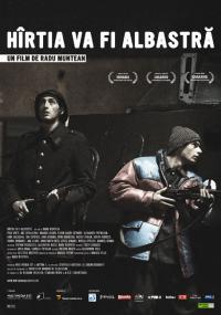 Hîrtia va fi albastrã (2006)