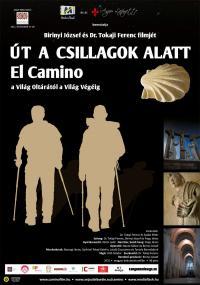 Út a csillagok alatt - El Camino a Világ Oltárától a Világ Végéig (2011)