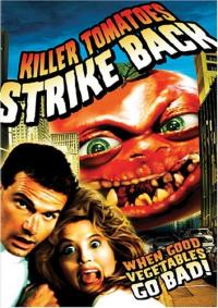 Killer Tomatoes Strike Back! (1990)