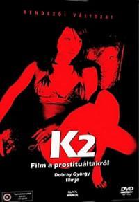 K2 - Az éjszakai lányok (1989)