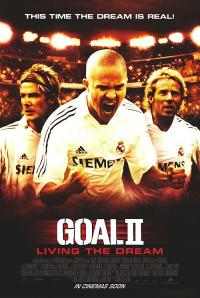 Goal II: Living the Dream (2007)