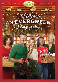 Christmas in Evergreen: Tidings of Joy (2019)