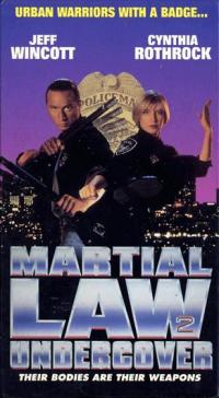 Martial Law II: Undercover (1992)
