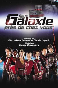 Dans une galaxie près de chez vous - Le film (2004)
