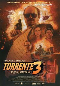 Torrente 3: El protector (2005)