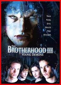 The Brotherhood III: Young Demons (2003)