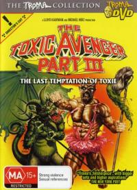 The Toxic Avenger Part III: The Last Temptation of Toxie (1989)