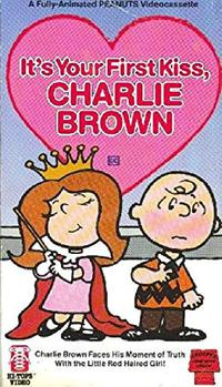 It's Your First Kiss, Charlie Brown (1977)