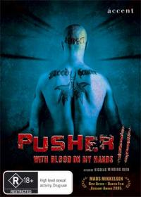 Pusher II (2004)