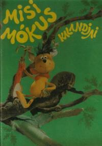 Misi mókus kalandjai (1982)