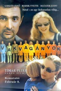 Vakvagányok (2001)