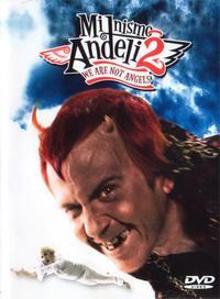 Mi nismo andjeli 2 (2005)