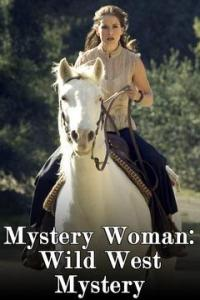 Mystery Woman: Wild West Mystery (2006)