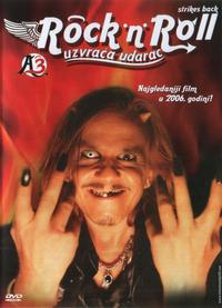 A3 - Rock'n'Roll uzvraca udarac (2006)