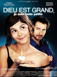 Dieu est grand, je suis toute petite (2001)