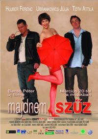 Majdnem szűz (2008)