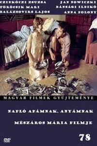 Napló apámnak, anyámnak (1990)