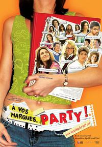 À vos marques, party! (2007)