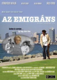 Az emigráns - Minden másképp van (2007)
