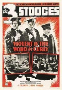 Violent Is the Word for Curly (1938)