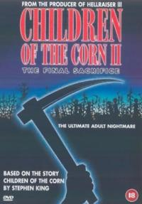 Children of the Corn II: The Final Sacrifice (1992)