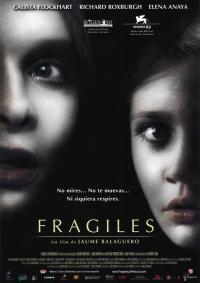 Frágiles (2005)