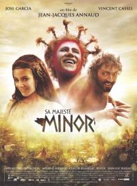 Sa majesté Minor (2007)