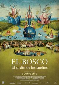 El Bosco. El jardín de los sueños (2016)
