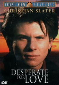 Desperate for Love (1989)