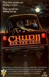 C.H.U.D. II - Bud the Chud (1989)
