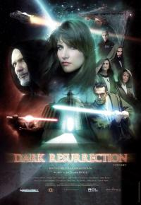 Dark Resurrection (2007)