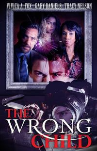 The Wrong Child (2016)