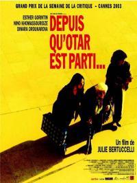 Depuis qu'Otar est parti... (2003)