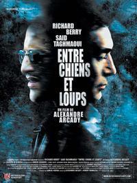 Entre chiens et loups (2002)
