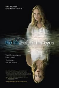 The Life Before Her Eyes (2007)