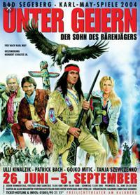 Karl-May-Spiele: Unter Geiern - Der Sohn des Bärenjägers (2004)