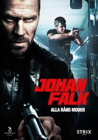 Johan Falk: Alla råns moder (2012)