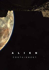 Alien: Containment (2019)