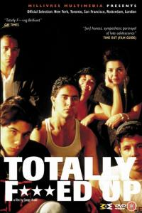 Totally F***ed Up (1993)