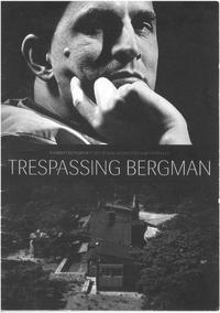 Trespassing Bergman (2013)