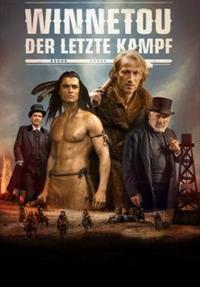 Winnetou: Der letzte Kampf (2016)