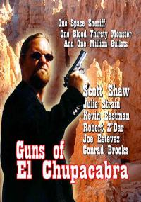 Guns of El Chupacabra (1997)