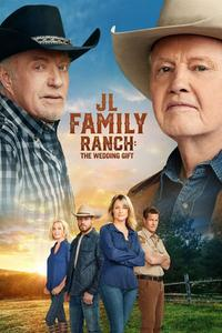 JL Family Ranch: The Wedding Gift (2020)