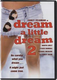 Dream a Little Dream 2 (1995)