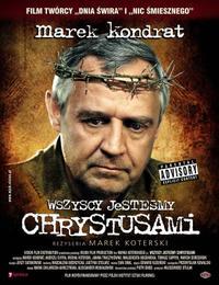 Wszyscy jestesmy Chrystusami (2006)