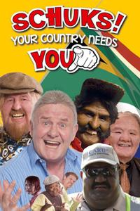 Schuks! Your Country Needs You (2013)