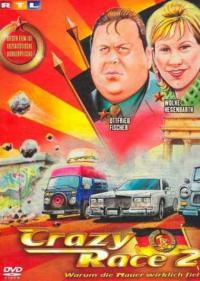 Crazy Race 2 - Warum die Mauer wirklich fiel (2004)