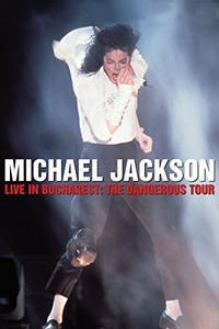 Michael Jackson Live in Bucharest: The Dangerous Tour (1992)
