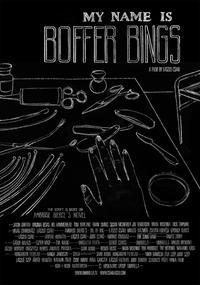 My Name Is Boffer Bings (2012)